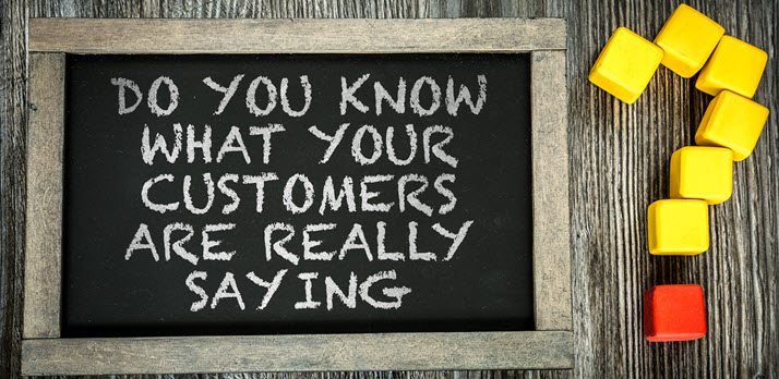 What Are Your Customers Saying